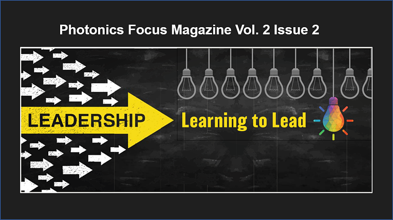 Photonics Focus Mar/Apr 2021 | Leadership: Learning to Lead